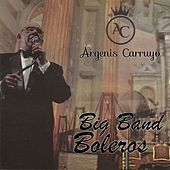 Big Band Boleros de Argenis Carruyo