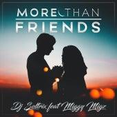 More Than Friends (feat. Miggy Migz) de DJ Soltrix