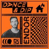 Dance & Dip by Endor