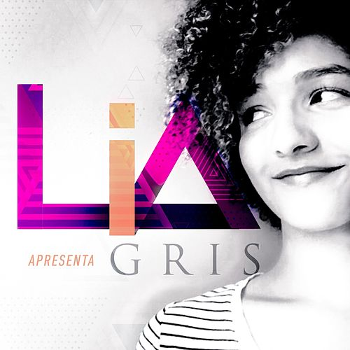 Gris by Lia