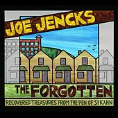 The Forgotten by Joe Jencks