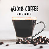 #2018 Coffee Sounds von Peaceful Piano