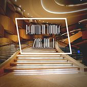 Beautiful Lounge 2018, Vol. 1 by Various Artists