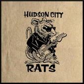 Hudson City Rats by Hudson City Rats