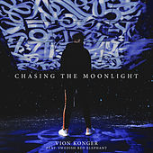 Chasing the Moonlight de Vion Konger
