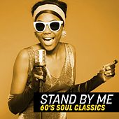 Stand By Me: 60's Soul Classics de Various Artists