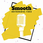 Smooth Instrumental Vibes by New York Lounge Quartett