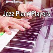 Jazz Piano Players by Bar Lounge