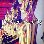 Drenched In Serenity de Zen Meditation and Natural White Noise and New Age Deep Massage