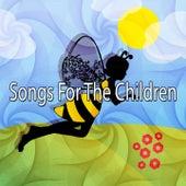 Songs For The Children de Canciones Para Niños