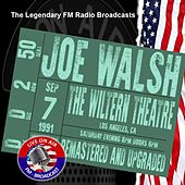 Legendary FM Broadcasts - The Wiltern Theatre, Los Angeles CA 7th September 1991 de Joe Walsh