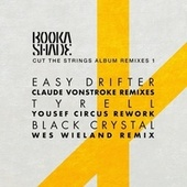 Cut the Strings - Album Remixes 1 de Booka Shade
