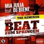 Der Beat zum Springen (Komodo) [The Remixes] von Mia Julia