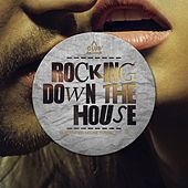 Rocking Down the House - Electrified House Tunes, Vol. 24 von Various Artists