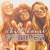 Chill House Summer 2 - EP von Various Artists