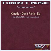 Don't Panic_Ep - Single by Kinetic
