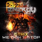 We Don't Stop von S-Trix
