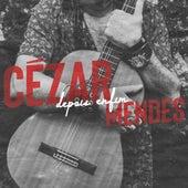 Depois Enfim (Parte 1) de Cézar Mendes