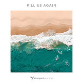 Fill Us Again by Various Artists