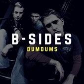 B-Sides van Dum Dums