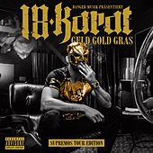 Geld Gold Gras (Supremos Tour Edition) by 18 Karat