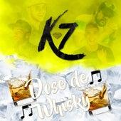 Dose de Whisky by K7