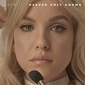 Heaven Only Knows by XYLØ