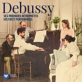 Debussy: His First Performers de Various Artists