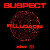 Still Loading by Suspect