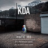 Hate Me (feat. Patrick Cash) (DVA Hi:Emotions Remix) by KDA