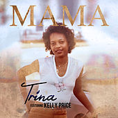 Mama (feat. Kelly Price) de Trina