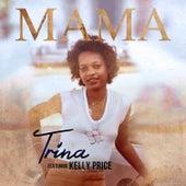 Mama (feat. Kelly Price) von Trina