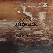 Cosmic Dance by Ginger