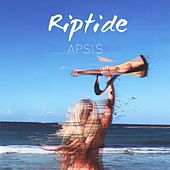 Riptide by Apsis