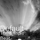 The Simple Beat by Default