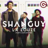 La louze (Vijay & Sofia Remix) by Shanguy