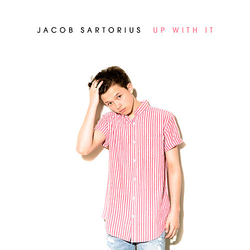 Up With It by Jacob Sartorius
