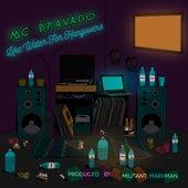 Like Water For Hangovers de MC Bravado