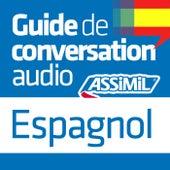 Guide de conversation Espagnol by Assimil