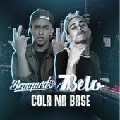 Cola Na Base by Mc 7 Belo