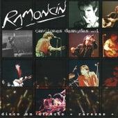 Canciones Desnudas (En Directo) (Vol.1) de Ramoncín