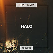 Halo (Acoustic) by Kevin Simm