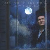 Talking to the Moon by Tony Hadley