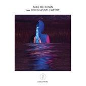 Take Me Down by Djedjotronic