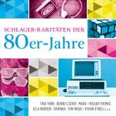 Schlager-Raritäten der 80er-Jahre von Various Artists