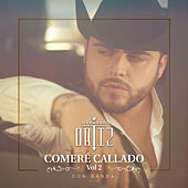 Comeré Callado, Vol. 2 by Gerardo Ortiz