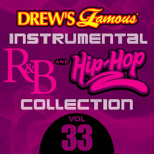 Drew's Famous Instrumental R&B And Hip-Hop Collection (Vol. 33) by Victory