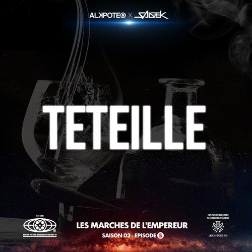 Teteille (Les marches de l'empereur Saison 3 / épisode 5) de Alkpote