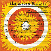 Unfinished Business by Jimmy Smith