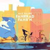 Fahrrad fahr´n (Marimba Remix) von Max Raabe
